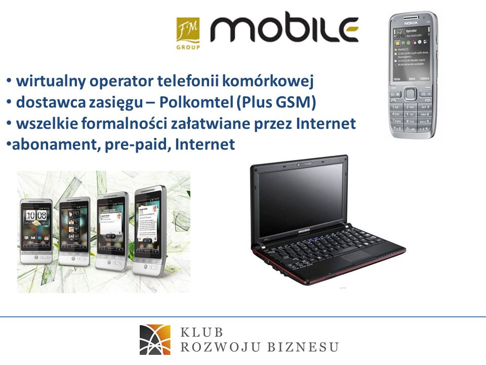 wirtualny operator telefonii komórkowej dostawca zasięgu – Polkomtel (Plus GSM) wszelkie formalności załatwiane przez Internet abonament, pre-paid, In