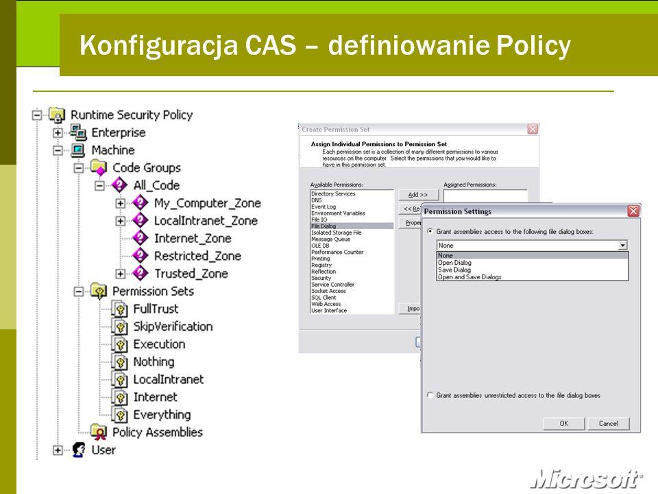 Konfiguracja CAS – definiowanie Policy