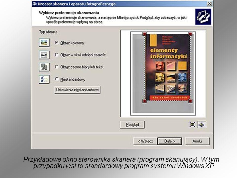 Przykładowe okno sterownika skanera (program skanujący). W tym przypadku jest to standardowy program systemu Windows XP.