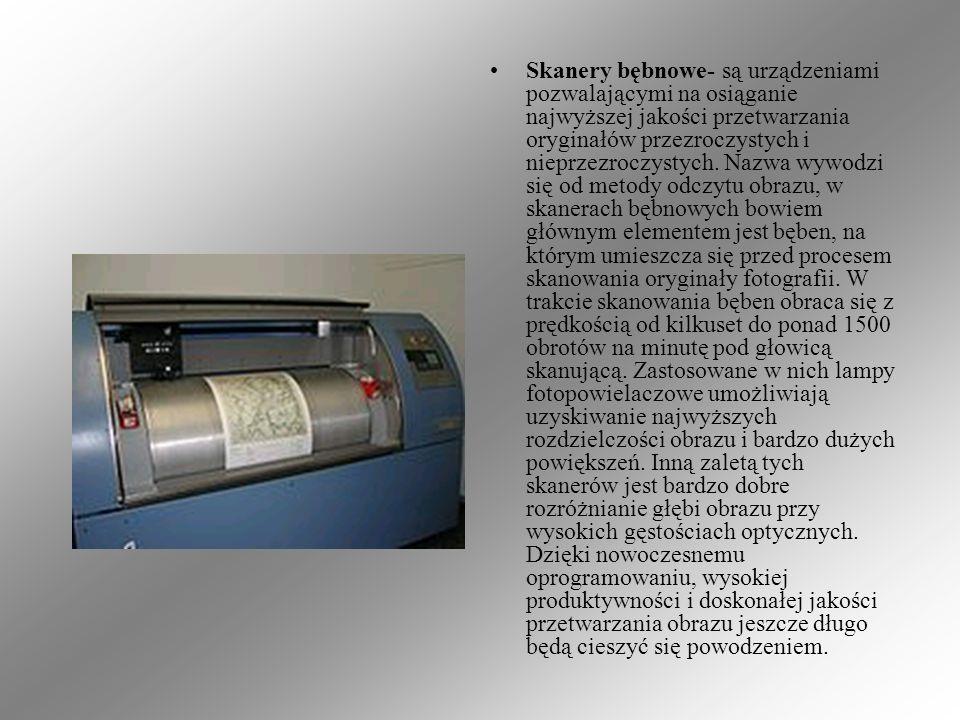 Skanery bębnowe- są urządzeniami pozwalającymi na osiąganie najwyższej jakości przetwarzania oryginałów przezroczystych i nieprzezroczystych. Nazwa wy