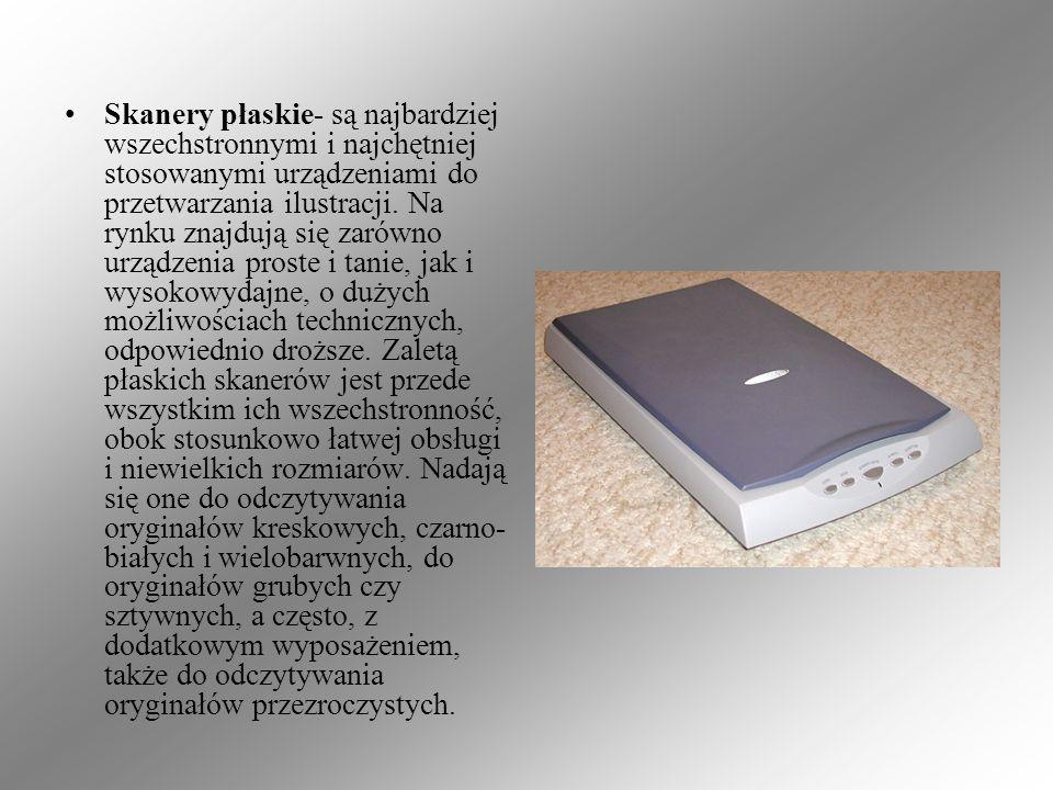 Skanery płaskie- są najbardziej wszechstronnymi i najchętniej stosowanymi urządzeniami do przetwarzania ilustracji. Na rynku znajdują się zarówno urzą