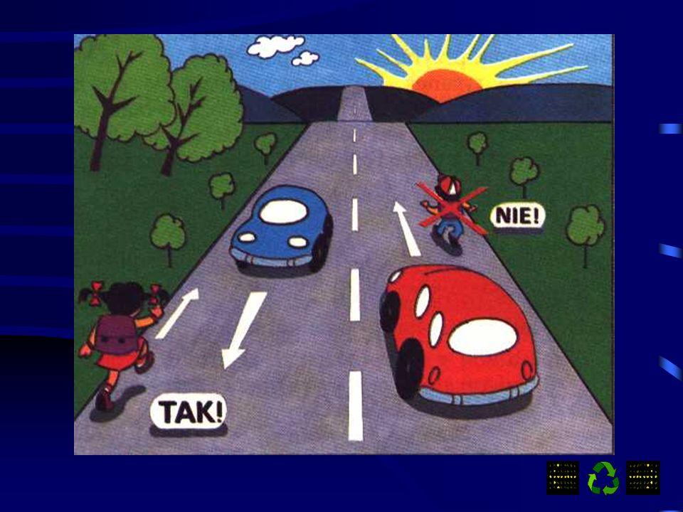 Pamiętaj pieszy ma obowiązek poruszania się po chodniku. Jeśli droga nie posiada chodnika ani pobocza to wówczas można iść po jezdni. Pamiętaj idąc po