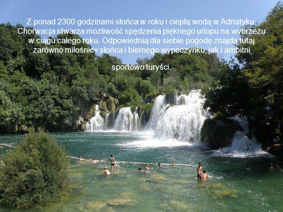 Z ponad 2300 godzinami słońca w roku i ciepłą wodą w Adriatyku, Chorwacja stwarza możliwość spędzenia pięknego urlopu na wybrzeżu w ciągu całego roku.