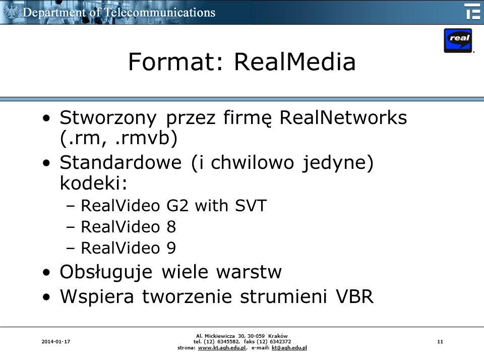 112014-01-17 Al. Mickiewicza 30, 30-059 Kraków tel. (12) 6345582, faks (12) 6342372 strona: www.kt.agh.edu.pl, e-mail: kt@agh.edu.pl Format: RealMedia