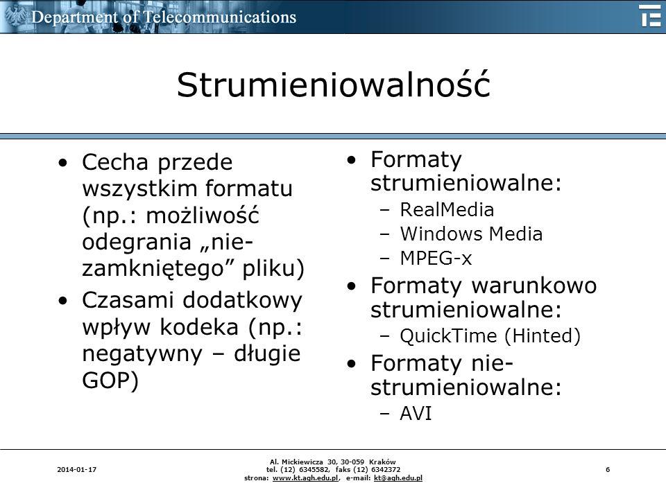 62014-01-17 Al. Mickiewicza 30, 30-059 Kraków tel. (12) 6345582, faks (12) 6342372 strona: www.kt.agh.edu.pl, e-mail: kt@agh.edu.pl Strumieniowalność