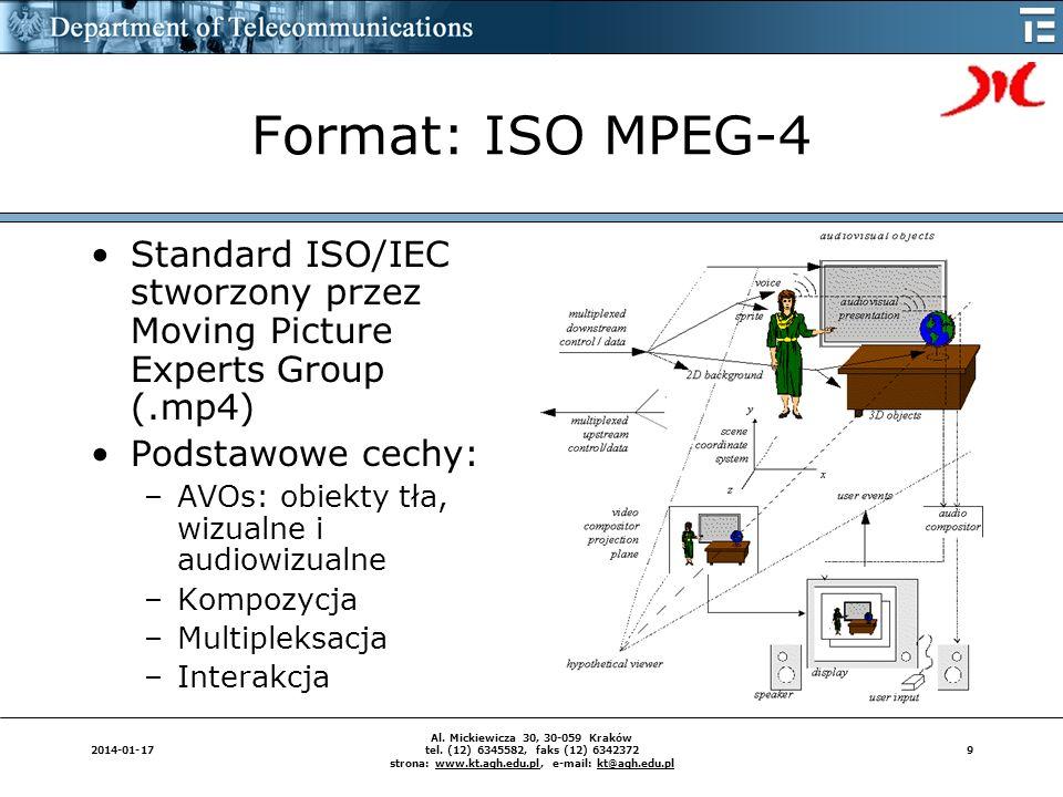 92014-01-17 Al. Mickiewicza 30, 30-059 Kraków tel. (12) 6345582, faks (12) 6342372 strona: www.kt.agh.edu.pl, e-mail: kt@agh.edu.pl Format: ISO MPEG-4