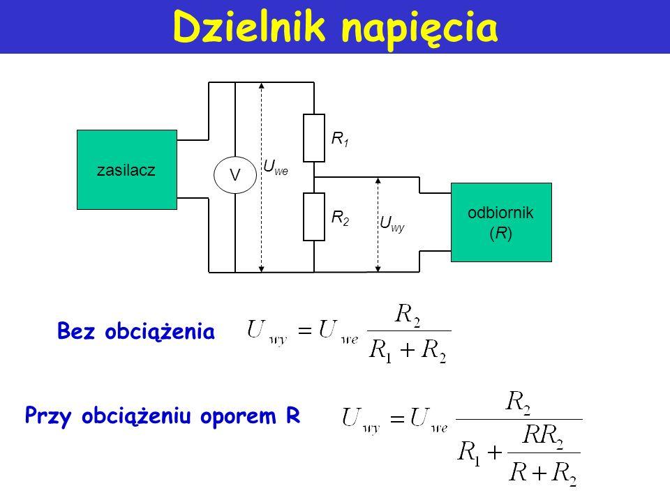 Dzielnik napięcia U R1R1 R2R2 I U2U2 Przykład: U = 12V, R 1 = 4k, R 2 = 8k I = 12V/12k = 1mA U 2 = 1mA8k = 8 V