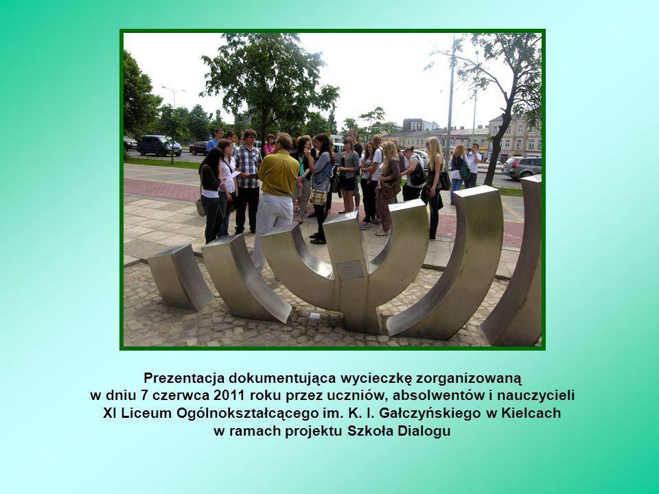 Prezentacja dokumentująca wycieczkę zorganizowaną w dniu 7 czerwca 2011 roku przez uczniów, absolwentów i nauczycieli XI Liceum Ogólnokształcącego im.