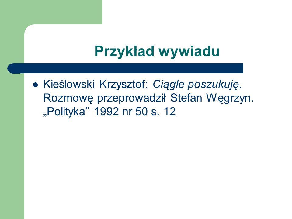 Przykład opisu recenzji w czasopiśmie Lepianka Maciej, I w następnym dniu. Warszawa 1996. Rec. Krzysztof Lipka, Granice realizmu i fantazji. Nowe Ksią