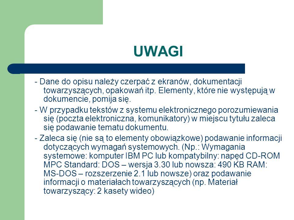 Przykład opisu artykułu z elektronicznego czasopisma MIKOŁUSZKO Wojciech, Były dwa gatunki człowieka! W: Gazeta Wyborcza [online]. 27.10.2004 [dostęp