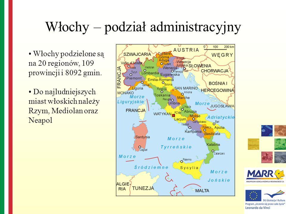 Włochy – podział administracyjny Włochy podzielone są na 20 regionów, 109 prowincji i 8092 gmin. Do najludniejszych miast włoskich należy Rzym, Mediol