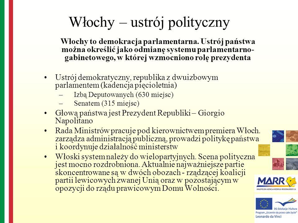 Włochy to demokracja parlamentarna. Ustrój państwa można określić jako odmianę systemu parlamentarno- gabinetowego, w której wzmocniono rolę prezydent
