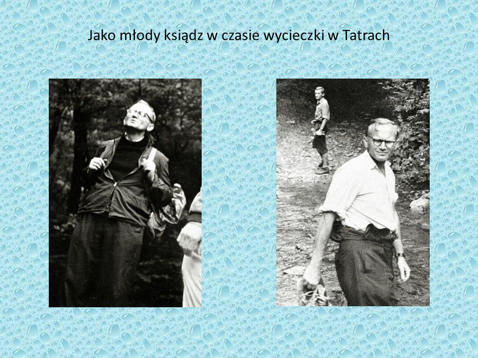 Jako młody ksiądz w czasie wycieczki w Tatrach