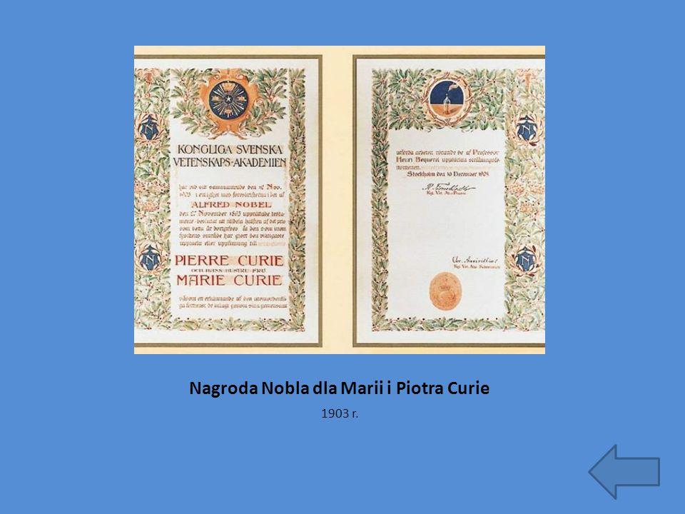 Nagroda Nobla dla Marii i Piotra Curie 1903 r.