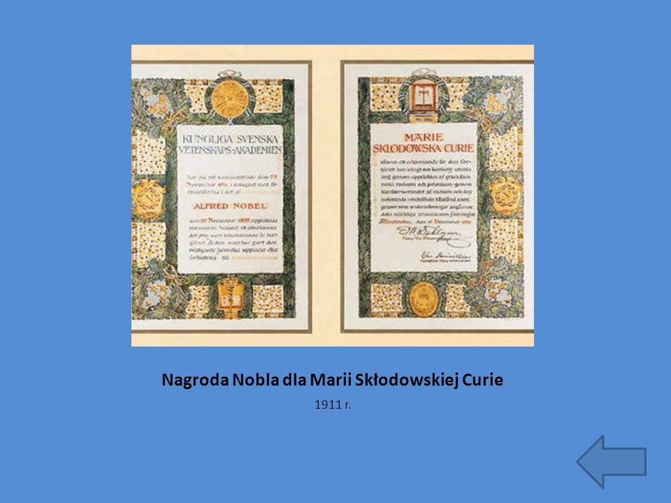 Nagroda Nobla dla Marii Skłodowskiej Curie 1911 r.
