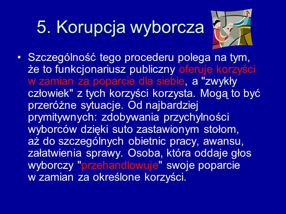 4. Nadużycie władzy publicznej Funkcjonariusz publiczny może przekroczyć swoje uprawnienia (np. urzędnik wydać zgodę na prowadzenie działalności gospo