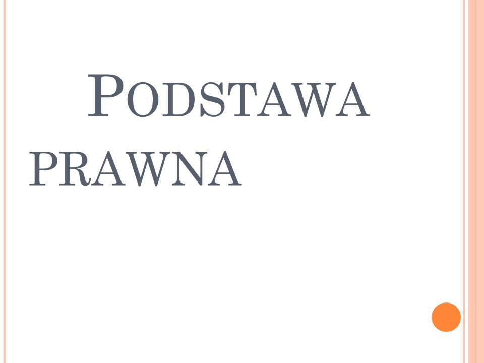 P ODSTAWA PRAWNA