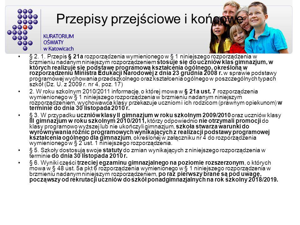 Rozdział 2 Ocenianie, klasyfikowanie i promowanie uczniów w szkołach dla dzieci i młodzieży zmianakomentarz § 17.16.