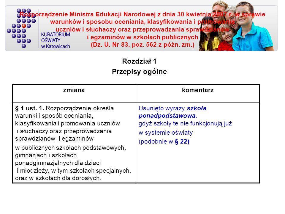 Rozdział 2 Ocenianie, klasyfikowanie i promowanie uczniów w szkołach dla dzieci i młodzieży §19.1.