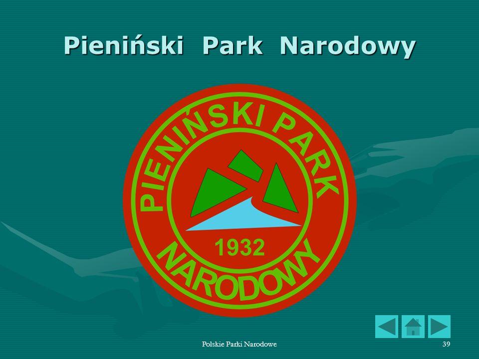 Polskie Parki Narodowe39 Pieniński Park Narodowy