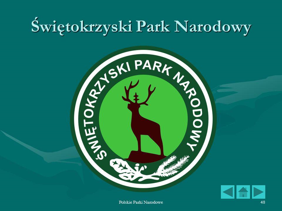 Polskie Parki Narodowe48 Świętokrzyski Park Narodowy