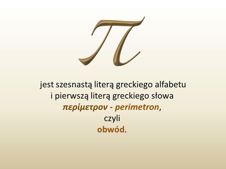 jest szesnastą literą greckiego alfabetu i pierwszą literą greckiego słowa περίμετρον - perimetron, czyli obwód.