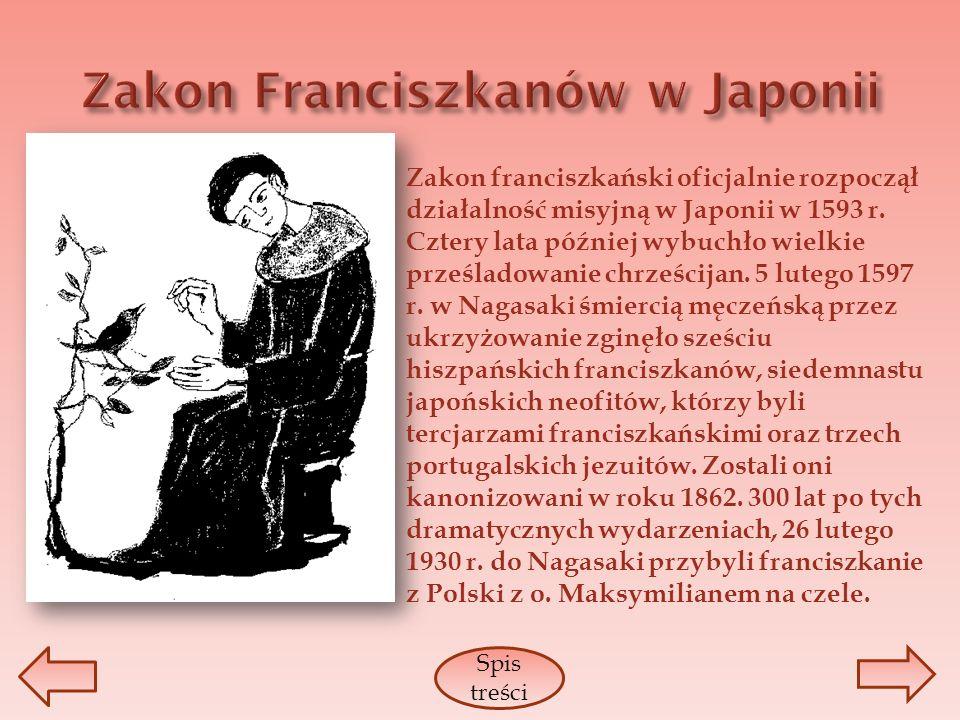 Zakon franciszkański oficjalnie rozpoczął działalność misyjną w Japonii w 1593 r. Cztery lata później wybuchło wielkie prześladowanie chrześcijan. 5 l