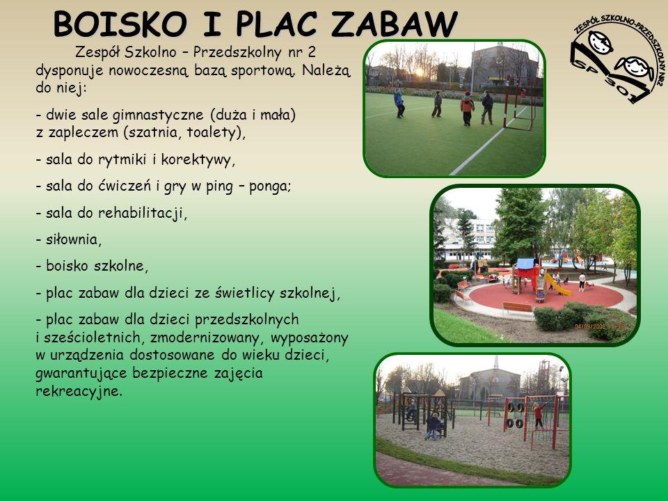 BOISKO I PLAC ZABAW Zespół Szkolno – Przedszkolny nr 2 dysponuje nowoczesną bazą sportową. Należą do niej: - dwie sale gimnastyczne (duża i mała) z za