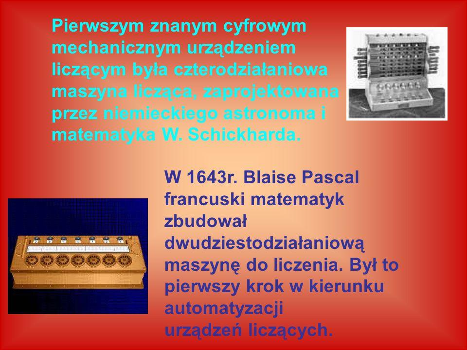 Pierwszym znanym cyfrowym mechanicznym urządzeniem liczącym była czterodziałaniowa maszyna licząca, zaprojektowana przez niemieckiego astronoma i mate