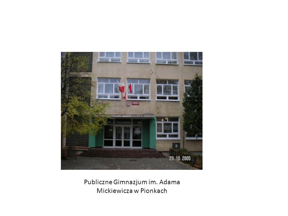 Szkoły imienia Adama Mickiewicza Gimnazjum nr 30 im. Adama Mickiewicza w Łodzi Szkoła Podstawowa im. Adama Mickiewicza w Zatorze
