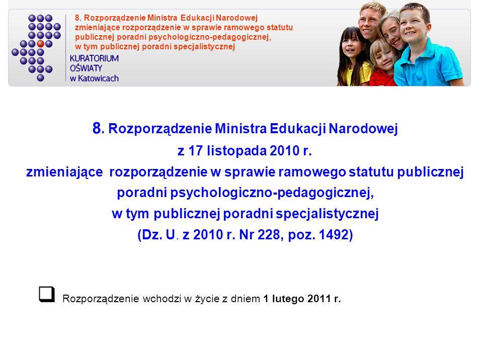 8.Rozporządzenie Ministra Edukacji Narodowej z 17 listopada 2010 r.