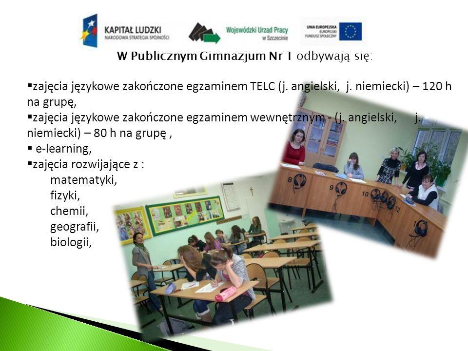 W Publicznym Gimnazjum Nr 1 odbywają się: zajęcia językowe zakończone egzaminem TELC (j.