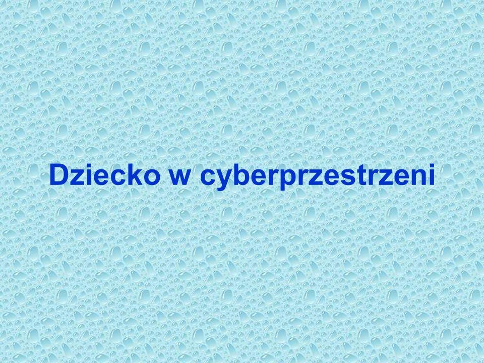 Dziecko w cyberprzestrzeni