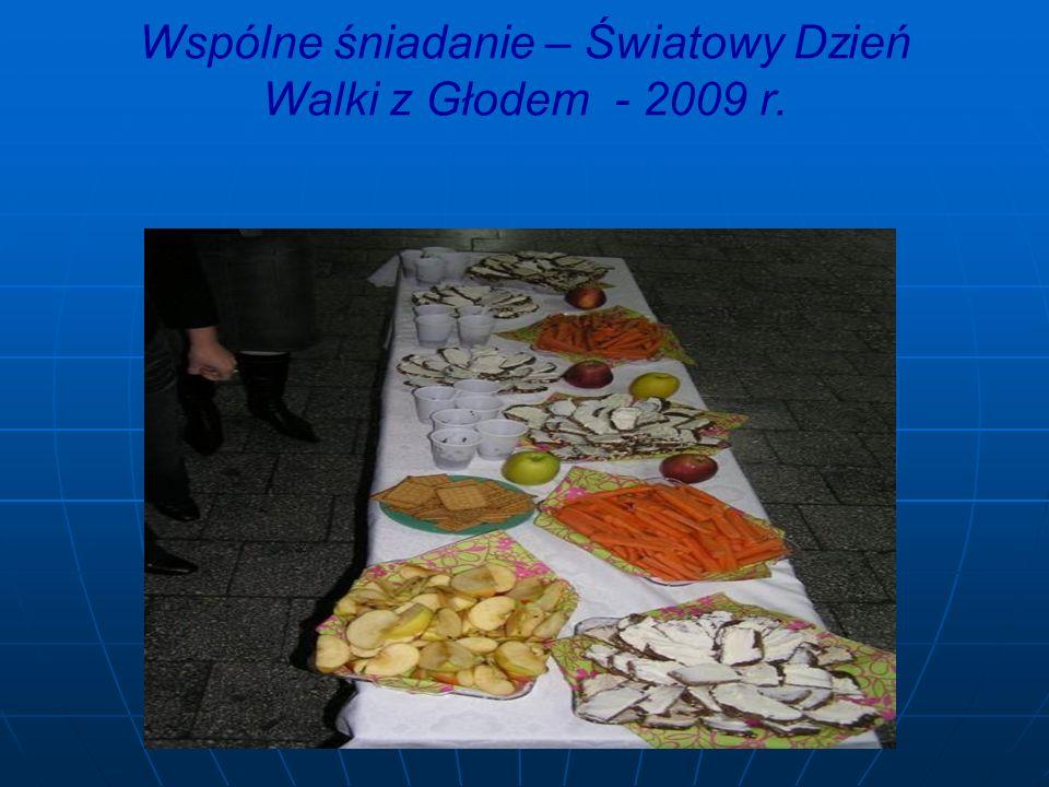Wspólne śniadanie – Światowy Dzień Walki z Głodem - 2009 r.