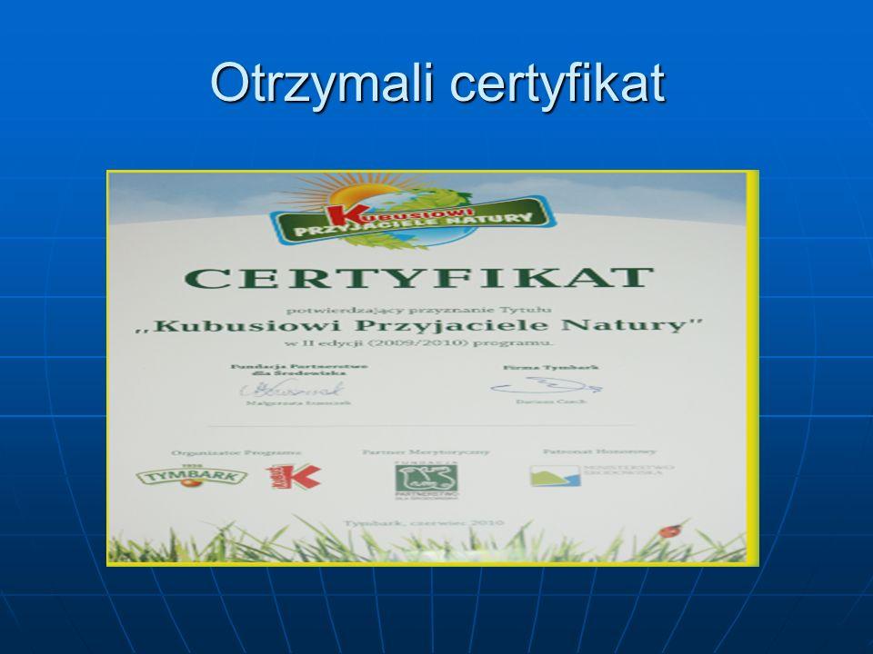 Otrzymali certyfikat