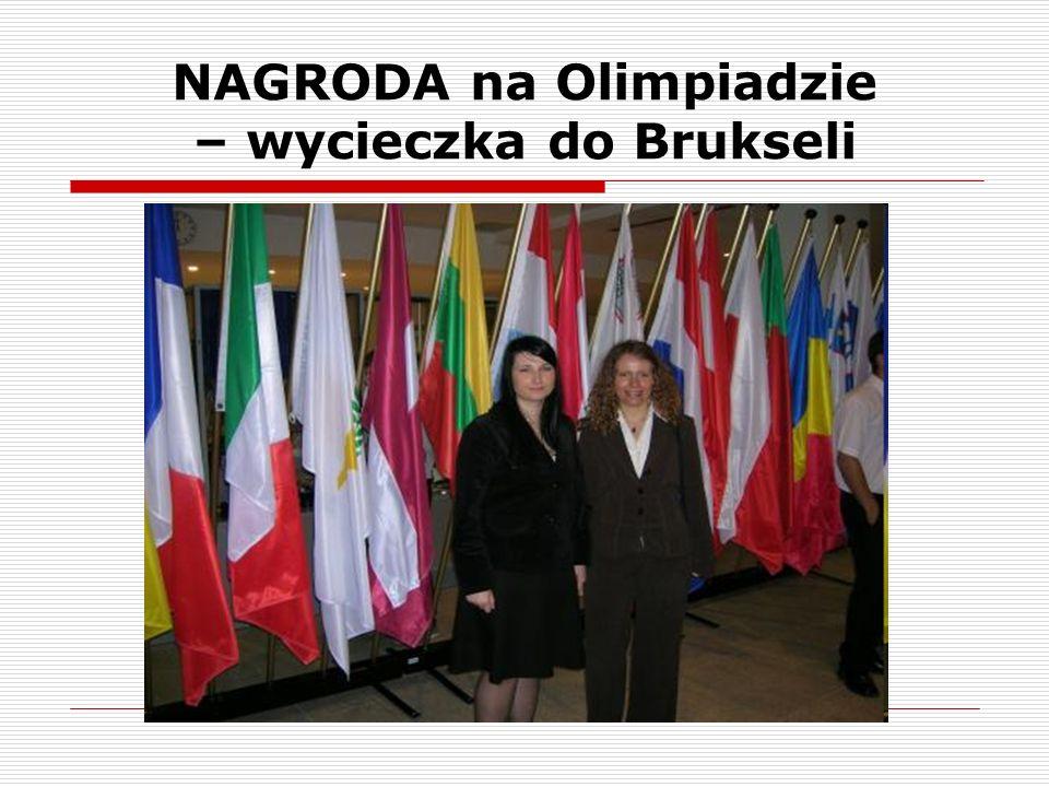 NAGRODA na Olimpiadzie – wycieczka do Brukseli