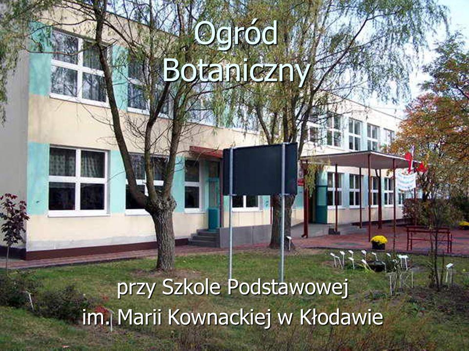 Ogród Botaniczny przy Szkole Podstawowej im. Marii Kownackiej w Kłodawie