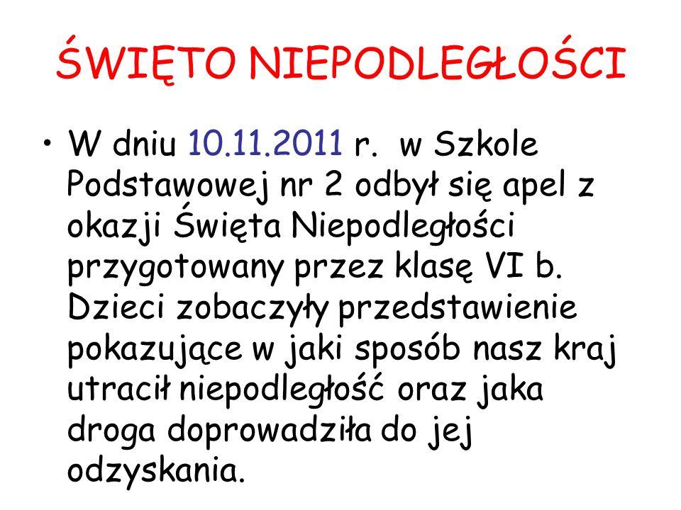 ŚWIĘTO NIEPODLEGŁOŚCI W dniu 10.11.2011 r.