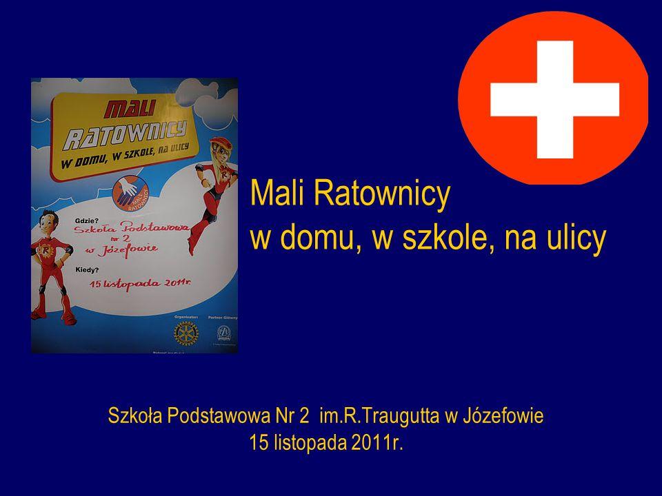 Mali Ratownicy w domu, w szkole, na ulicy Szkoła Podstawowa Nr 2 im.R.Traugutta w Józefowie 15 listopada 2011r.