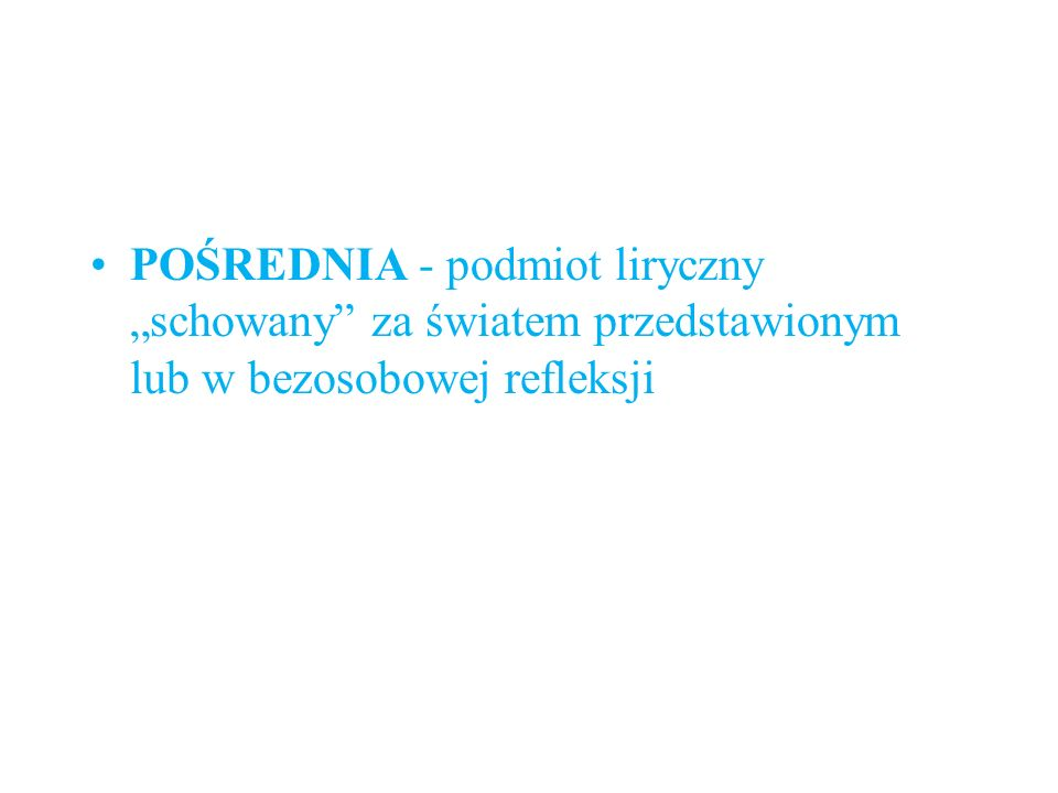 ZWROTU DO ADRESATA (INWOKACYJNA) - podmiot liryczny wyraźnie zwraca się do adresata.