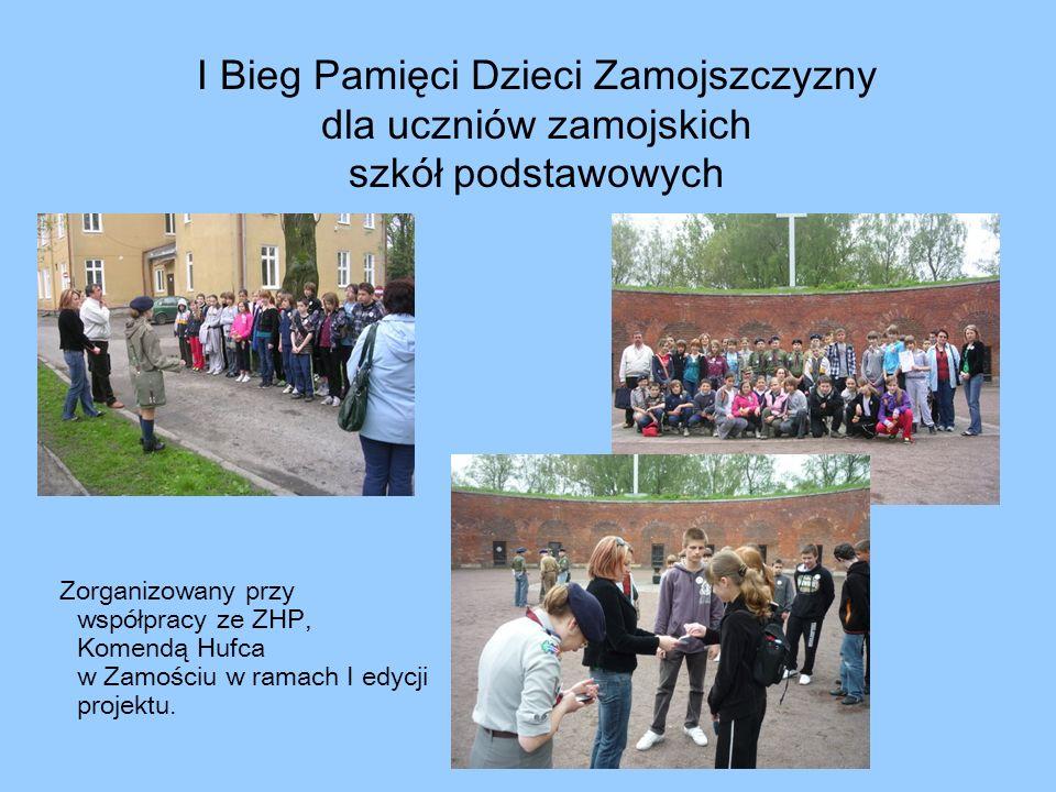 I Bieg Pamięci Dzieci Zamojszczyzny dla uczniów zamojskich szkół podstawowych Zorganizowany przy współpracy ze ZHP, Komendą Hufca w Zamościu w ramach