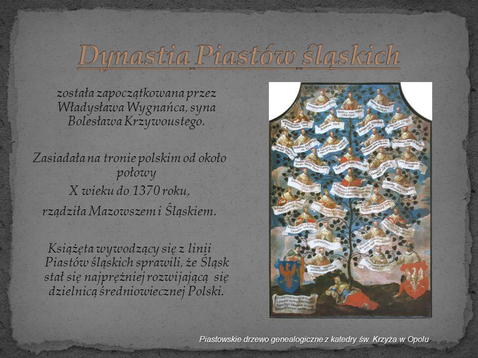 została zapoczątkowana przez Władysława Wygnańca, syna Bolesława Krzywoustego. Zasiadała na tronie polskim od około połowy X wieku do 1370 roku, rządz