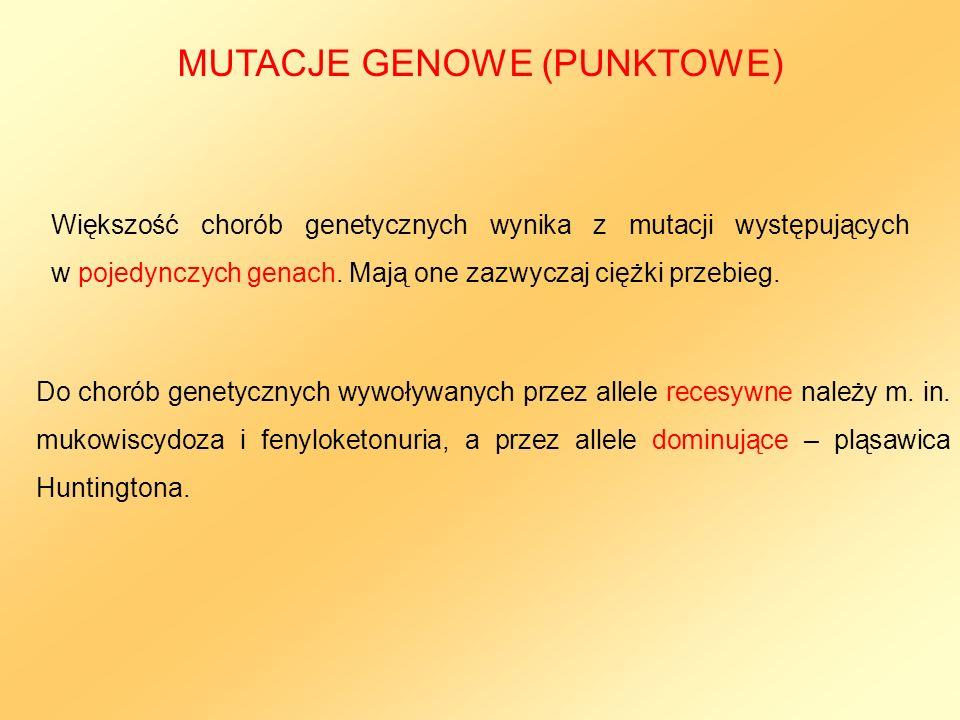 Większość chorób genetycznych wynika z mutacji występujących w pojedynczych genach. Mają one zazwyczaj ciężki przebieg. Do chorób genetycznych wywoływ