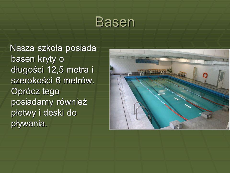 Basen Nasza szkoła posiada basen kryty o długości 12,5 metra i szerokości 6 metrów. Oprócz tego posiadamy również płetwy i deski do pływania.