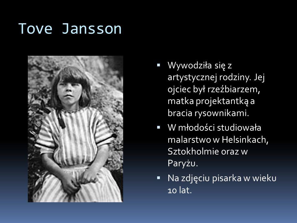 Tove Jansson Wywodziła się z artystycznej rodziny.