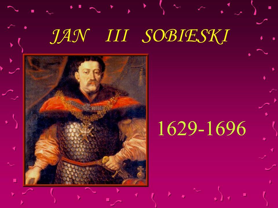 JAN III SOBIESKI 1629-1696