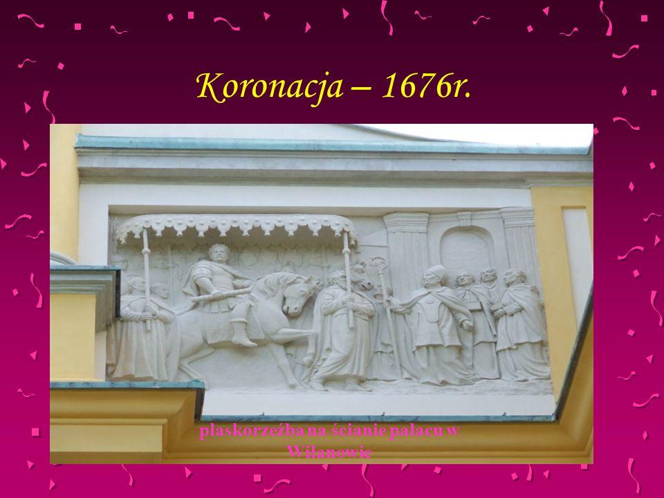 Koronacja – 1676r. płaskorzeźba na ścianie pałacu w Wilanowie