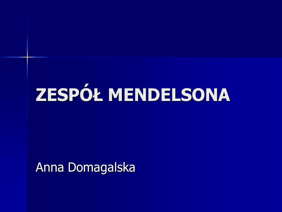 ZESPÓŁ MENDELSONA Anna Domagalska