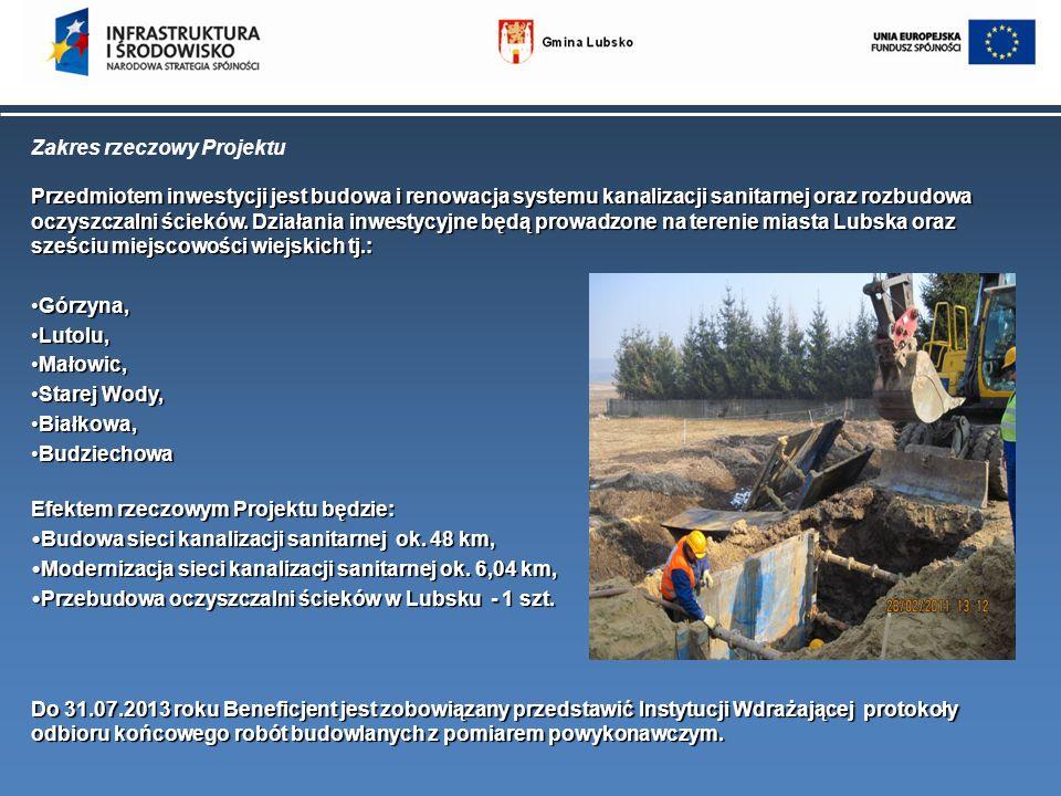 Zakres rzeczowy Projektu Przedmiotem inwestycji jest budowa i renowacja systemu kanalizacji sanitarnej oraz rozbudowa oczyszczalni ścieków. Działania