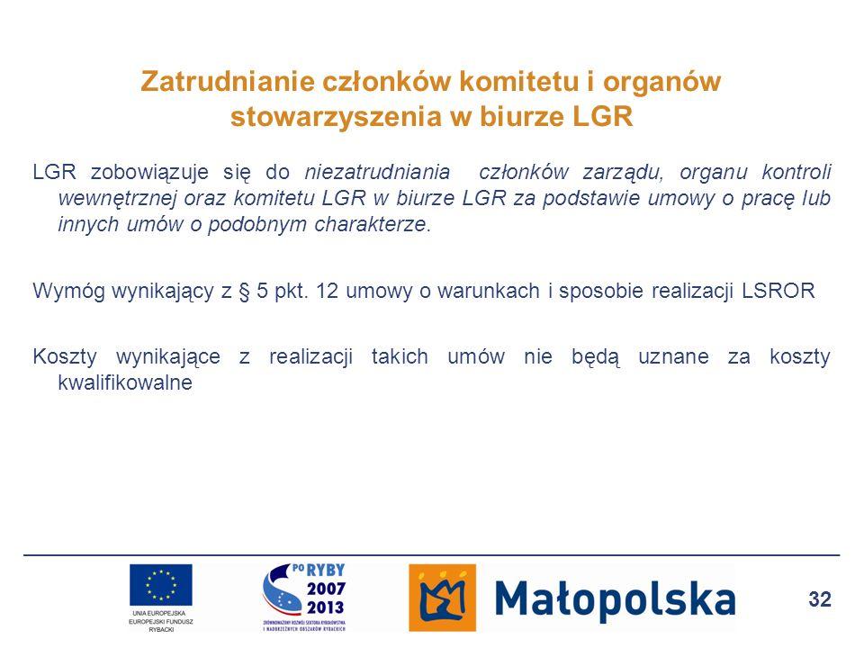 LGR zobowiązuje się do niezatrudniania członków zarządu, organu kontroli wewnętrznej oraz komitetu LGR w biurze LGR za podstawie umowy o pracę lub inn